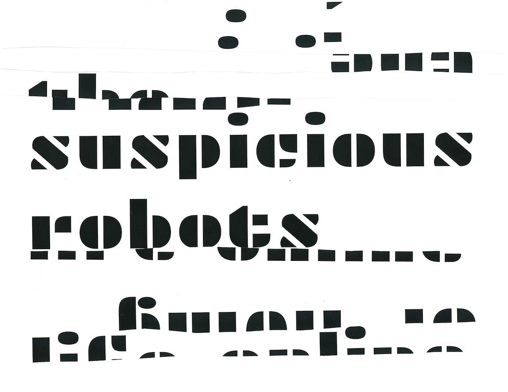 Suspicious Robots